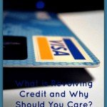 What is Revolving Credit and Why Should You Care?