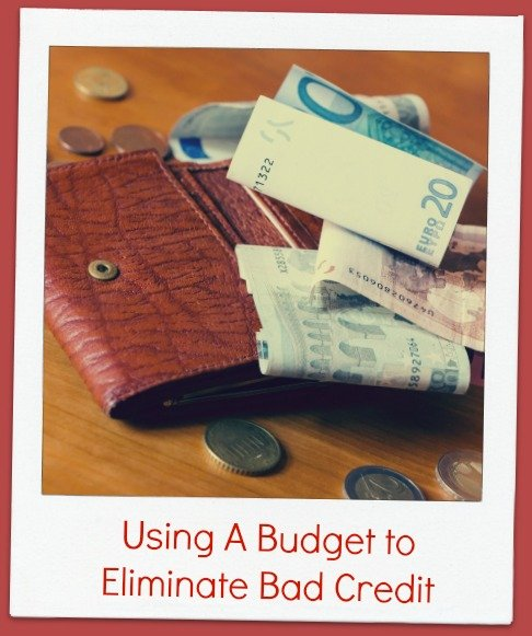 Using A Budget to Eliminate Bad Credit