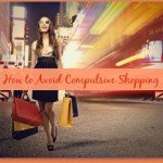 How to Avoid Compulsive Shopping
