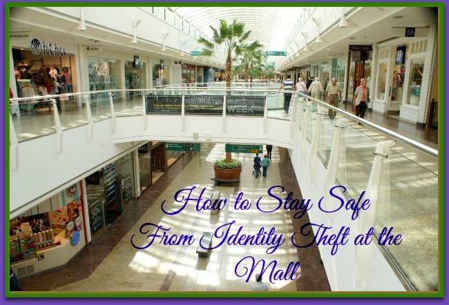 How to Stay Safe From Identity Theft at the Mall