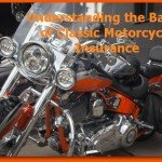 Understanding the Basics of Classic Motorcycle Insurance