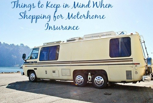 Things to Keep in Mind When Shopping for Motorhome Insurance