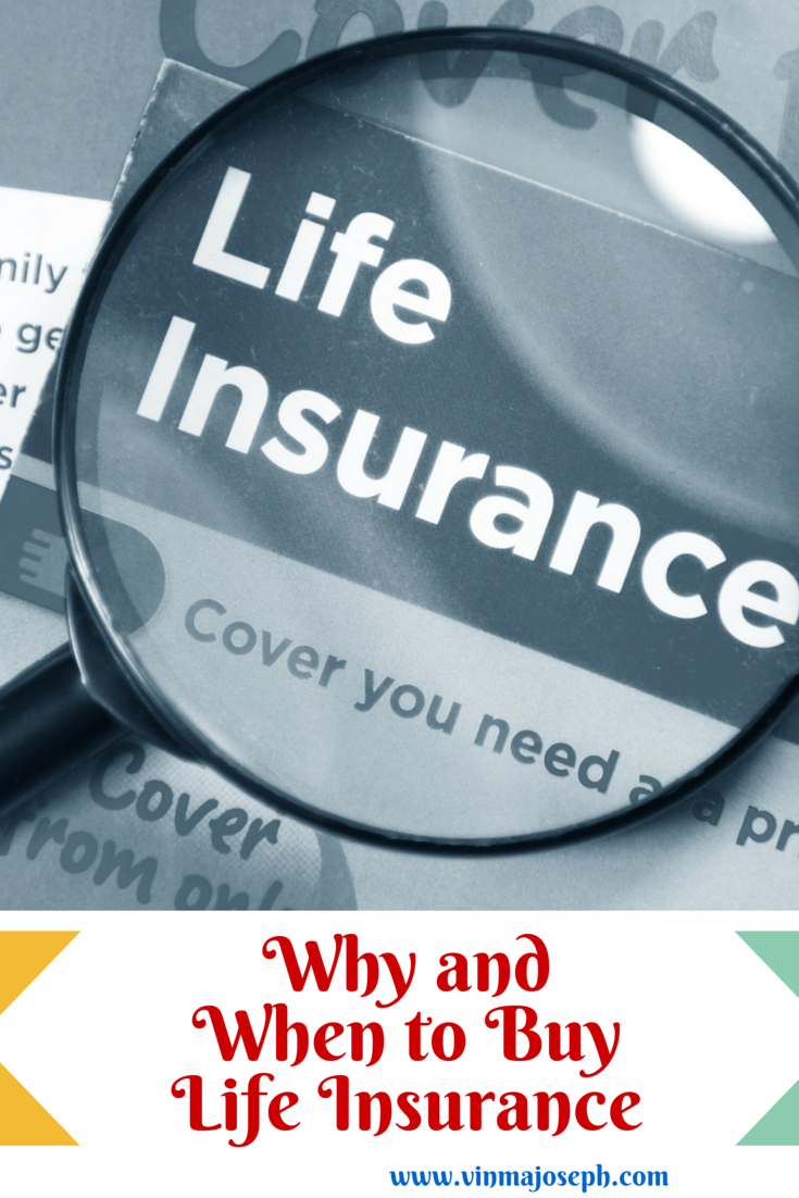 Why and When to Buy Life Insurance